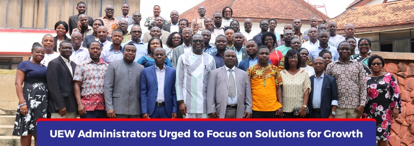 UEW Administrators Urged to Focus on Solutions for Growth